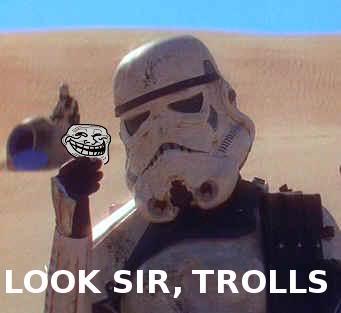 Rip... Look-sir-trolls